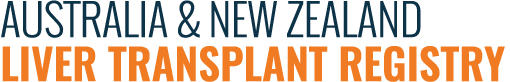 Australian and New Zealand Liver Transplant Registry [ANZLTR]